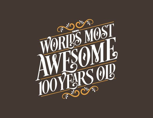100 years birthday typography design, World's most awesome 100 years old